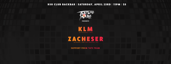 Tortoise & The Snare with KLM and Zacheser at Backbar