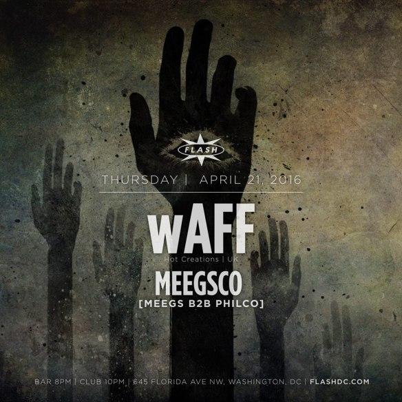 wAFF (Hot Creations)with Meegsco [Meegs b2b Philco] at Flash