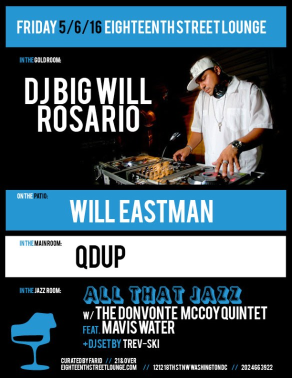 ESL Fridays with DJ Big Will Rosario, Will Eastman and Qdup at Eighteenth Street Lounge