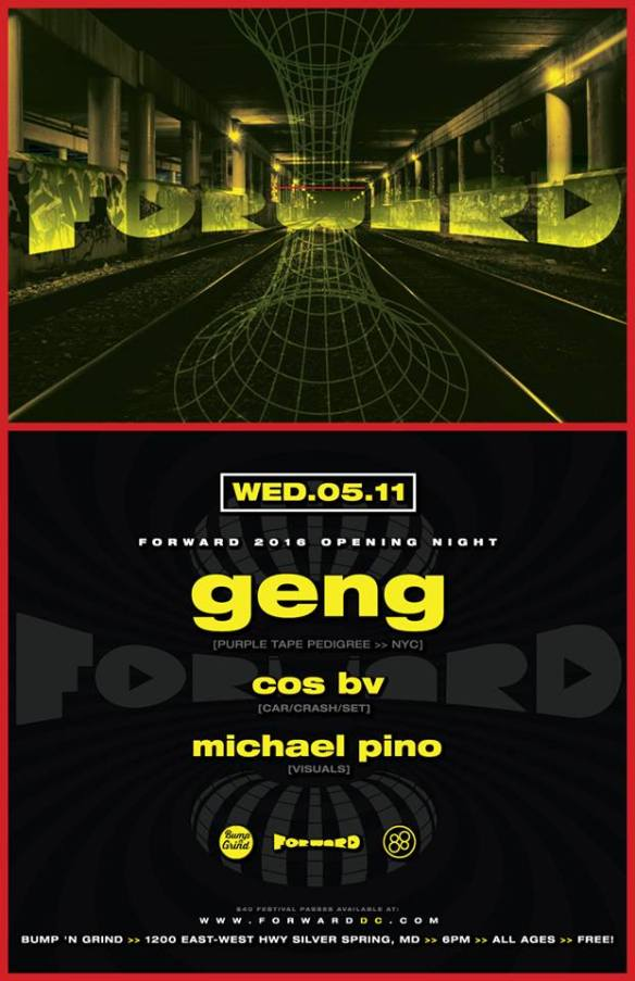 FORWARD presents Geng (Purple Tape Pedigree) at Bump'n'Grind