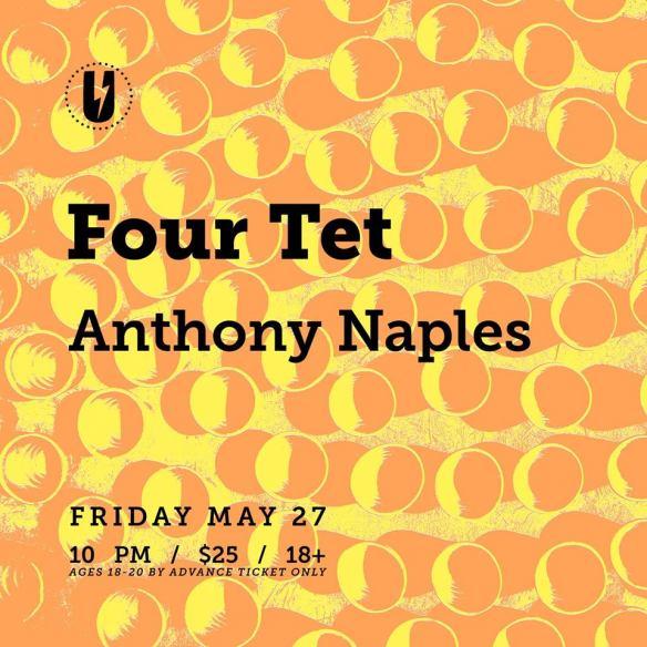 Four Tet & Anthony Naples at U Street Music Hall