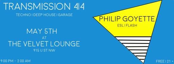 Transmission 4/4 with Philip Goyette at Velvet Lounge