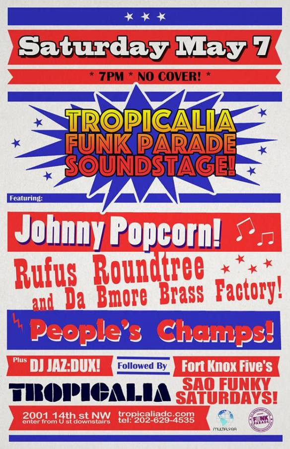 Tropicalia Funk Parade Soundstage: Johnny Popcorn, Rufus Roundtree and Da Bmore Brass Factory, People's Champs at Tropicalia
