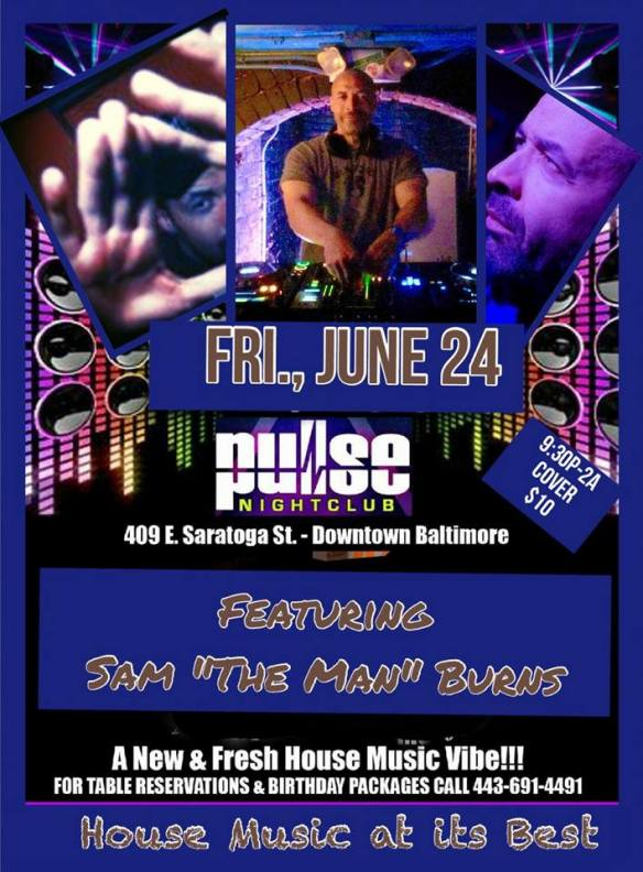 Pulse Fridays!! With Special Guest Sam The Man Burns at Pulse Nightclub, Baltimore