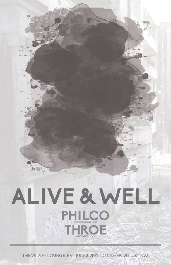 Alive & Well featuring Philco & Throe at Velvet Lounge