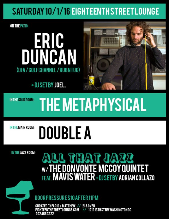ESL Saturday with Eric Duncan, Joe L, The Metaphysical, Double A & Adrian Collazo at Eighteenth Street Lounge