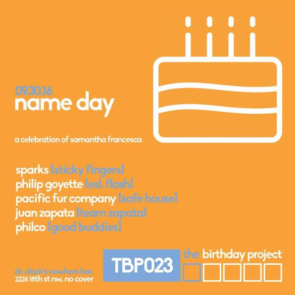 Name Day: A Celebration of Samantha Francesca with Samantha Francesca, Philip Goyette, Pacific Fur Company, Juan Zapata and Philco at Dr. Clock's Nowhere Bar