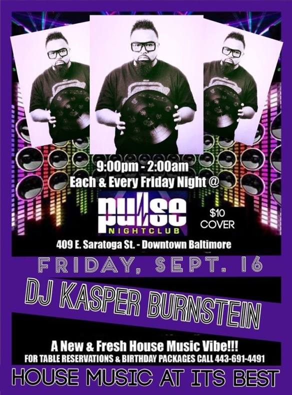 Pulse Fridays With Special Guest DJ Kasper Burnstein at Pulse Nightclub, Baltimore