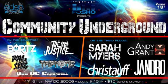 Community Underground with Bortz, Tre Justice, Dom & Serg, Tripnotic, Don DC Campbell, Sarah Myers, Andy Grant, Jandro & Christauff at Eden Nightclub