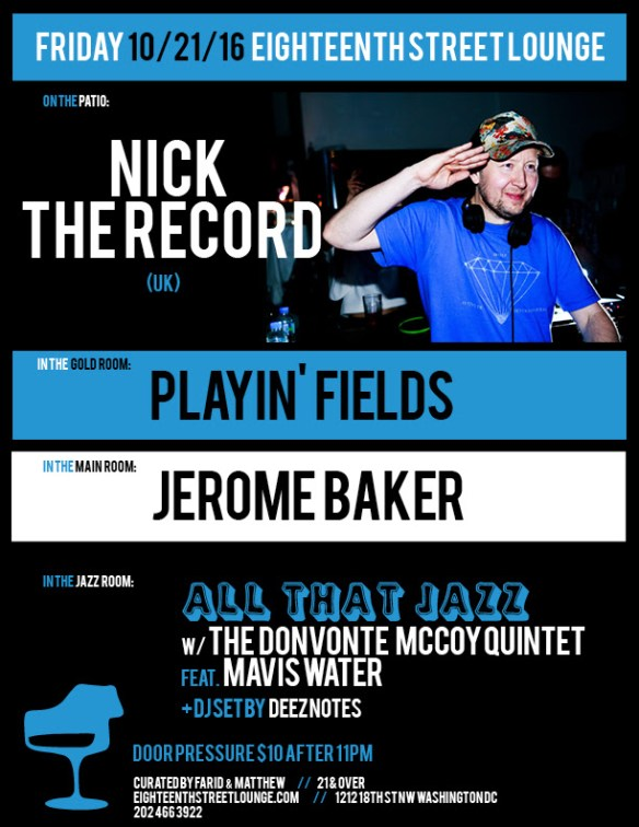 ESL Friday with Nick the Record, Playing' Fields, Jerome Baker and Deeznotes at Eighteenth Street Lounge