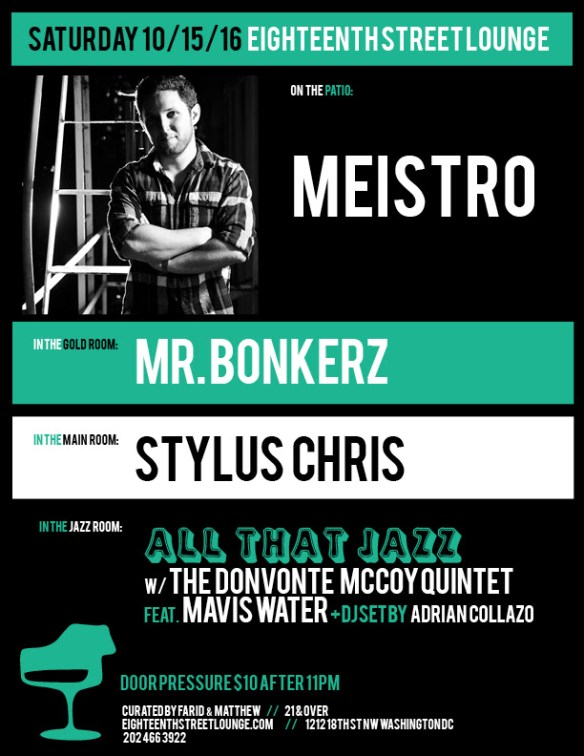ESL Saturday with Meistro, Mr Bonkerz, Stylus Chris and Adrian Collazo at Eighteenth Street Lounge