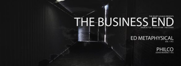 The Business End featuring Ed Metaphysical with Philco at The Velvet Lounge