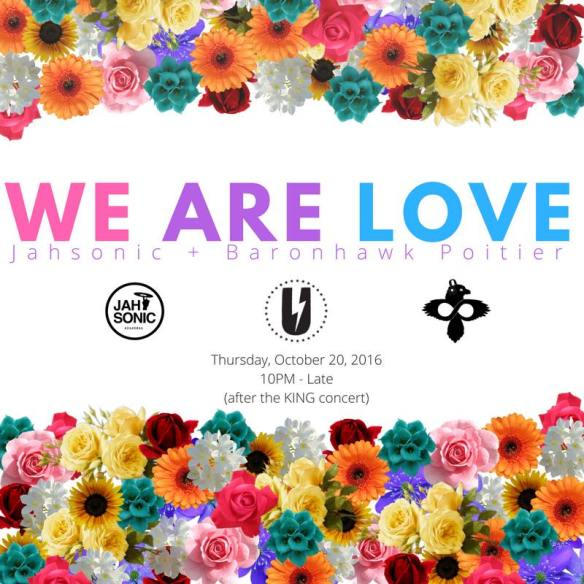 We Are Love with Jahsonic & Baronhawk Poitier at U Street Music Hall