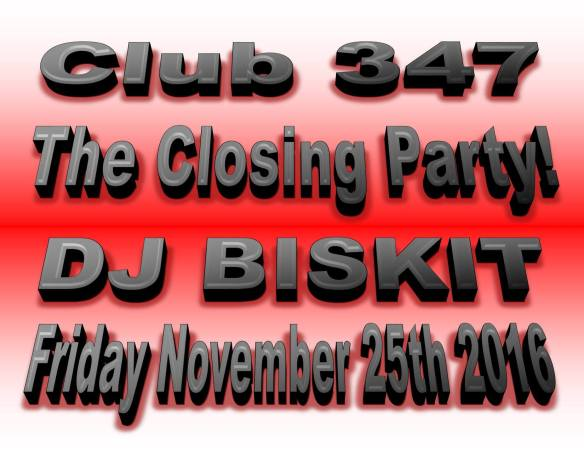Club 347 The Closing Party with DJ Biskit at Club 347, Baltimore
