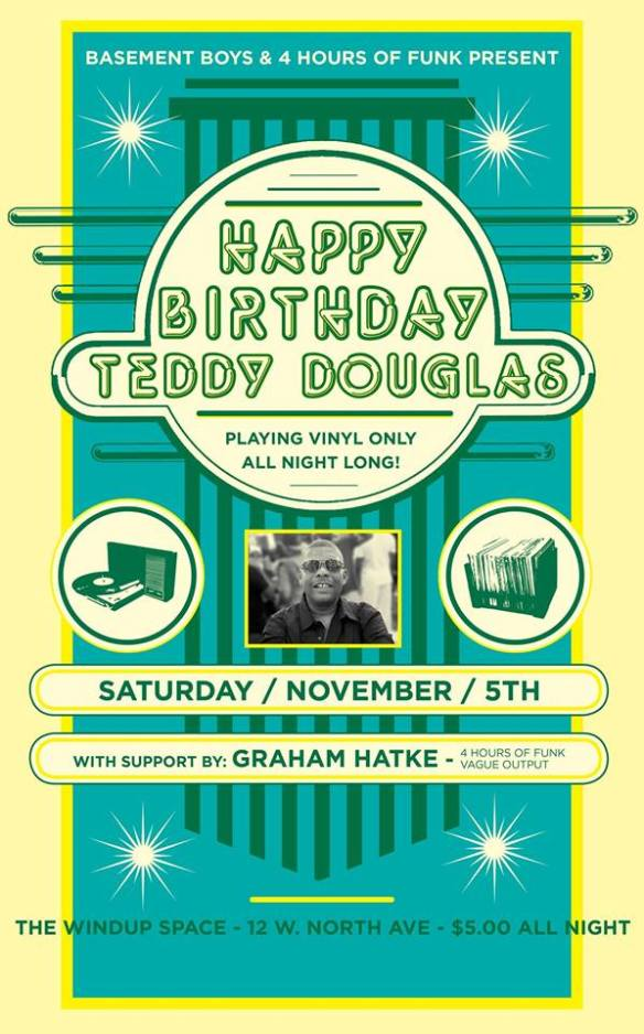 Happy Birthday Teddy Douglas with Teddy Douglas and Graham Hatke at The Windup Space