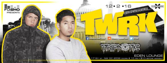 TWRK with Typnotic at Eden Lounge