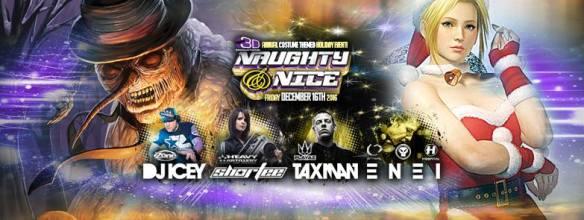 Naughty & Nice with DJ Icey, Taxman, DJ Short, DJ Thrown, DJ Don Vega, DJ Lantern & Ciconte at 300 Morse Street