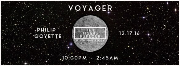 Voyager with Philip Goyette at Ten Tigers Parlour