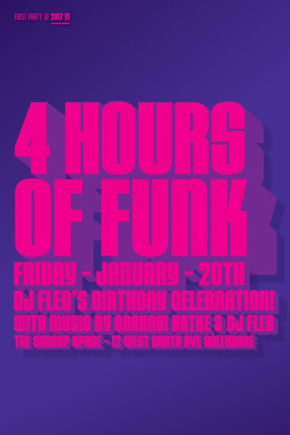 4 Hours Of Funk : Fri Jan 20th : Fleg's Birthday Bash at The Windup Space, Baltimore