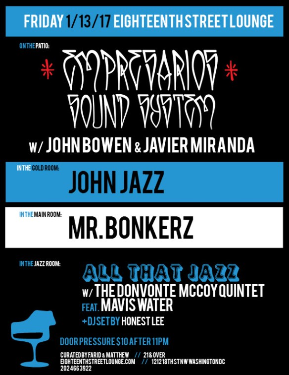 ESL Friday with Empresarios Sound System, John Jazz, Mr Bonkerz and Honest Lee at Eighteenth Street Lounge