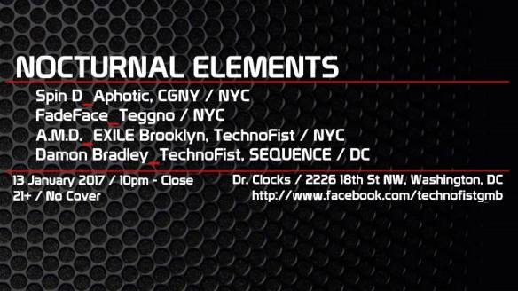 TechnoFist Presents: Nocturnal Elements with Spin D, FadeFace, A.M.D & Damon Bradley at Dr. Clock's Nowhere Bar