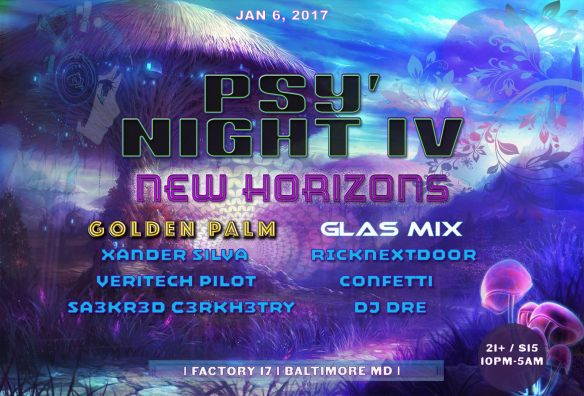 Psy' Night IV: New Year New Horizons at Factory 17, Baltimore