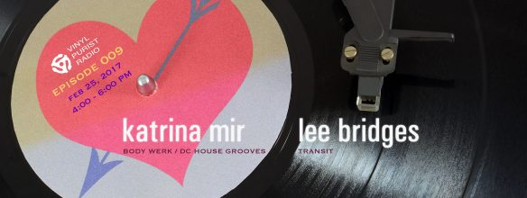 Vinyl Purist Radio Episode 009: Katrina Mir & Lee Bridges *** TOP PICK ***
