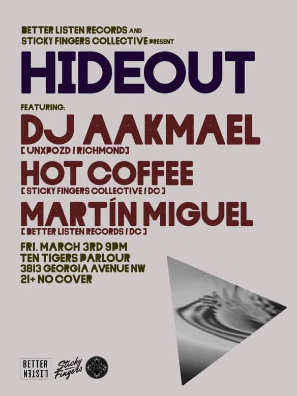 Hideout: DJ Aakmael wtih Hot Coffee & Martín Miguel at Ten Tigers Parlour