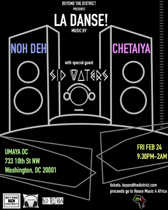 La Danse with Not Deh, Chetaiya and Sid Waters at Umaya
