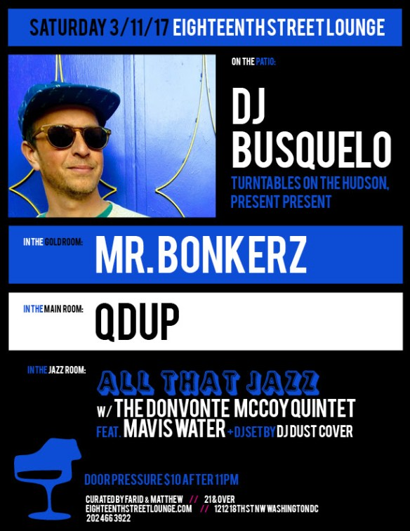 ESL Saturday with DJ Busquelo, Mr Bonkerz, Qdup & DJ Dust Cover at Eighteenth Street Lounge