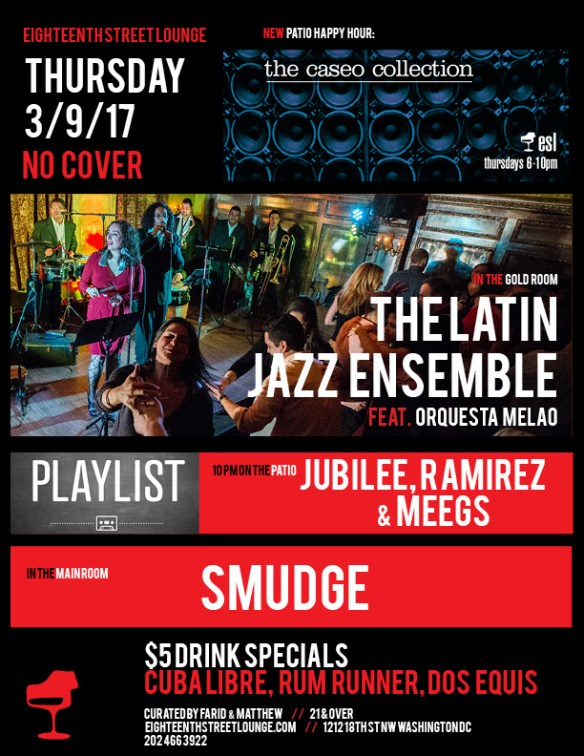 Playlist with Jubilee, Ramirez & DJ Meegs at Eighteenth Street Lounge