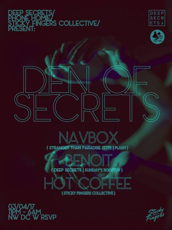 Den Of Secrets After Hours with Navbox, Benoit & Hot Coffee at Secret Location
