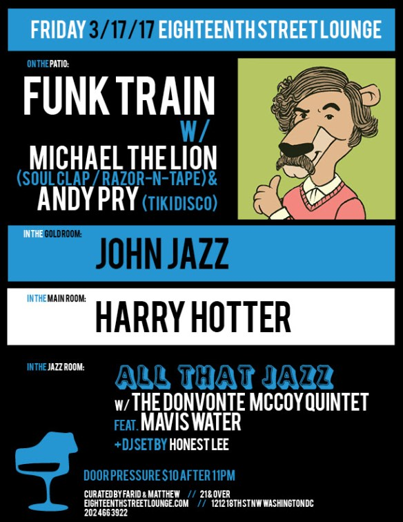 ESL Friday featuring Funk Train with Michael the Lion & Andy Pry, John Jazz, Harry Hotter & Honest Lee at Eighteenth Street Lounge