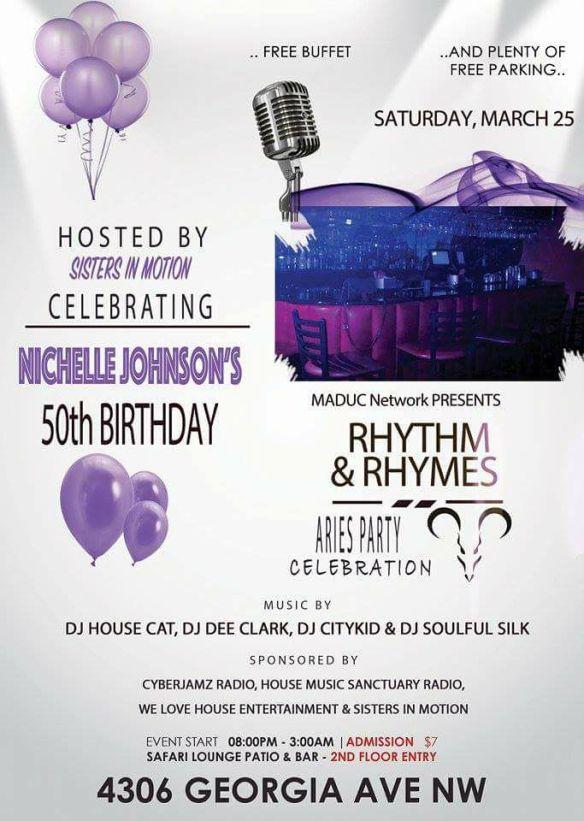 Rhythm & Rhymes Nichelle Johnson's 50th Birthday Aries Party Celebration with DJ House Car, DJ Dee Clark, DJ Citykid & DJ Soulful Silk at Safari Restaurant & Lounge, Petworth
