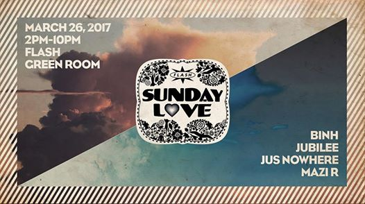 Sunday Love: Binh, Jubilee, Mazi R and Jus Nowhere at Flash