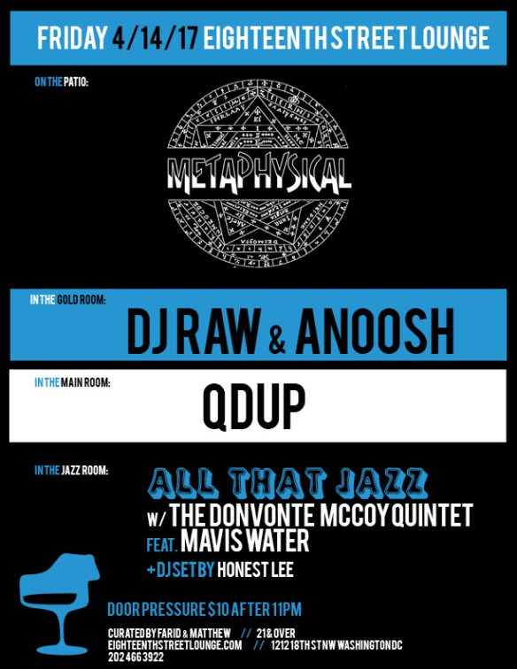 ESL Friday with The Metaphysical, DJ Raw & Anoosh, Qdup & Honest Lee at Eighteenth Street Lounge