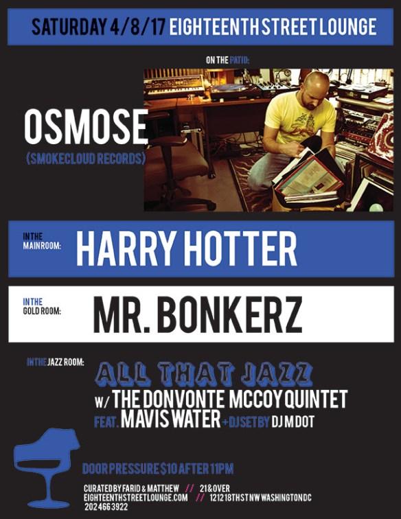 ESL Saturday with Osmose, Harry Hotter, Mr Bonkerz & DJ MDot at Eighteenth Street Lounge