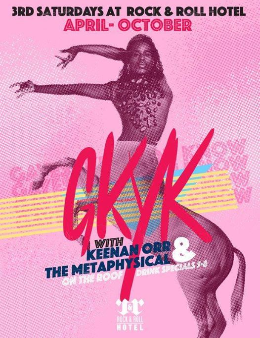 GKYK with Keenan Orr and The Metaphysical at Rock'n'Roll Hotel