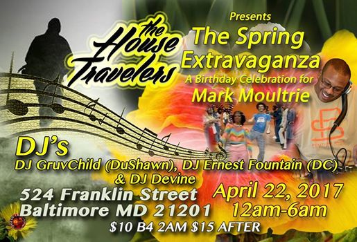 The Spring Extravaganza Celebration for Mark Moultrie with Gruvchild, DJ Ernest Fountain and DJ Devine at 524 W Franklin Street, Baltimore