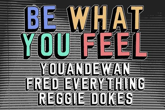 be what you feel