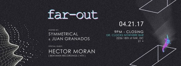 Far-Out presents Hector Moran (Beatamin Recordings, HTX) at Dr Clock's Nowhere Bar