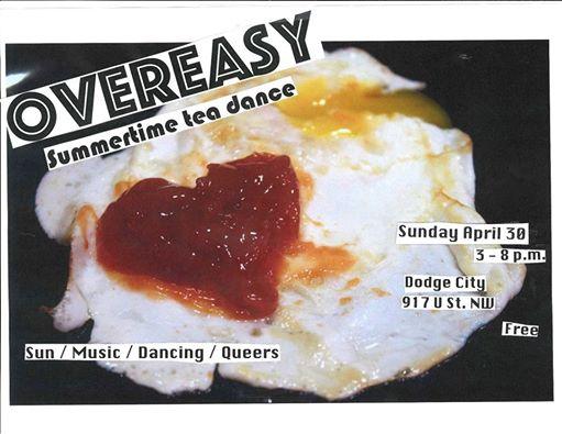 OverEasy Tea Dance with DJ Vanniety Kills, DJ Alex DB & Krypt at Dodge City