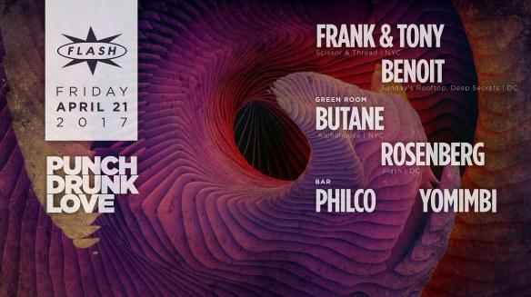 Punch Drunk Love: Frank & Tony, Benoit at Flash, with Butane & Rosenburg in the Green Room & Philco & Yomimbi in the Flash Bar