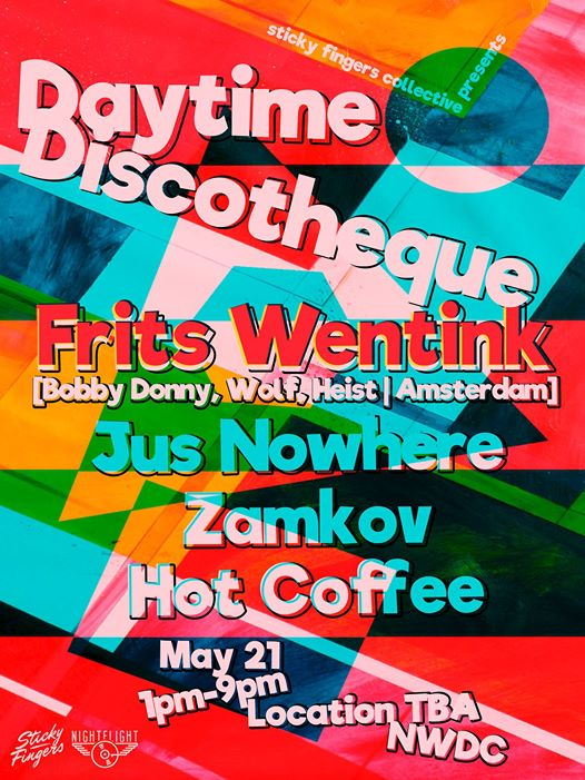 Daytime Discothèque featuring Frits Wentink, Jus Nowhere, Zamkov & Hot Coffee