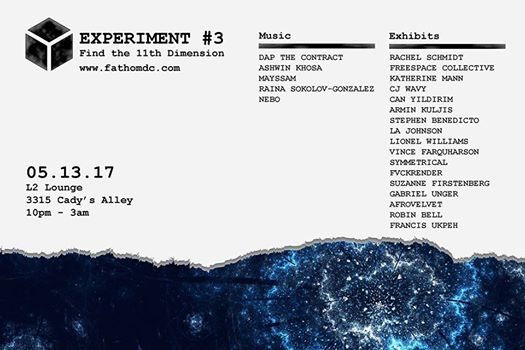 Fathom Experiment #3: Find the 11th Dimension with Dap the Contract, Ashwin Khosa, Mayssam, Raina Sokolov-Gonzalez and Nebo at L2 Lounge