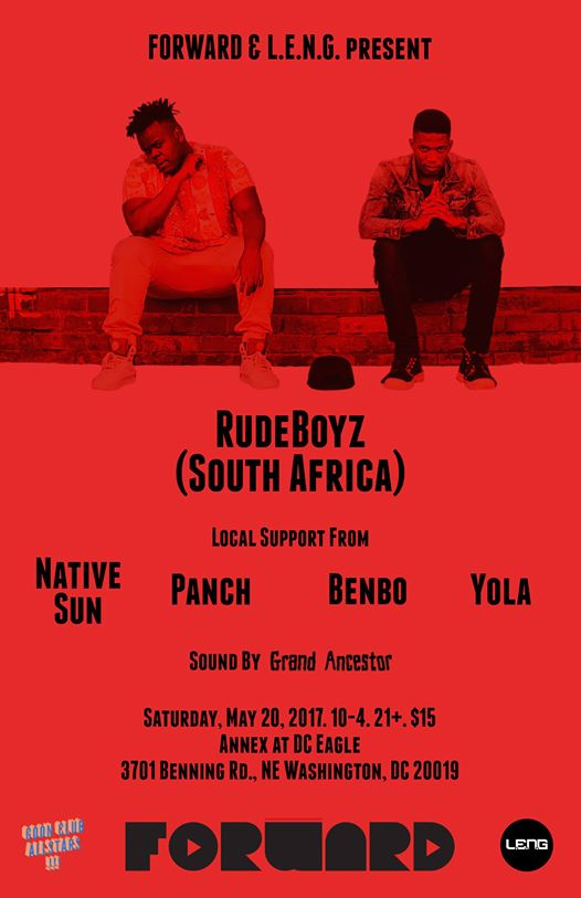 Forward, LENG, & Grand Ancestor present Gqom with RudeBoyz, Native Sun, Panch, Yola & Benbo at The DC Eagle