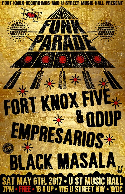 Funk Parade Showcase with Fort Knox Five B2B Qdup, Empresarios & Black Masala at U Street Music Hall