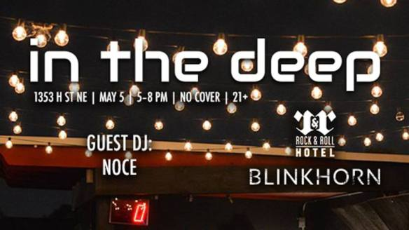 In The Deep 002 with Blinkhorn & Once at Rock and Roll Hotel