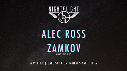 Nightflight with Zamkov and Alec Ross at Cafe Saint Ex