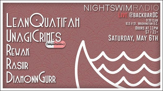 Night Swim Radio presents: Lean Quatifah, Rewak, Rasiir at Backbar